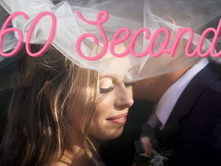 Danielle & Justin's 60 Second Film