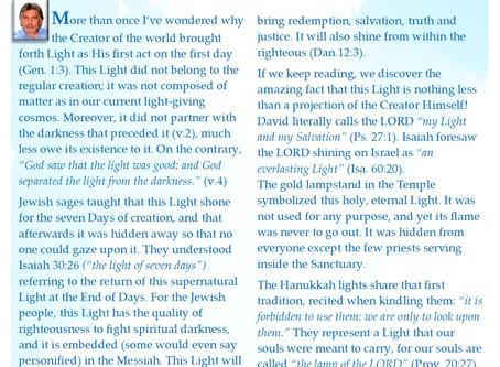 "Hannukah - ""In Your Light we see Light."" Pslam 36:9"