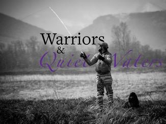 Warriors and Quiet Waters