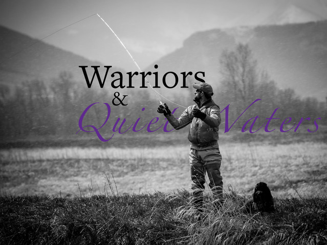 Warriors and Quiet Waters