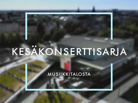 Musiikkitalon Kesäkonsertti Yle Radio 1:ssä ja Yle Areenassa