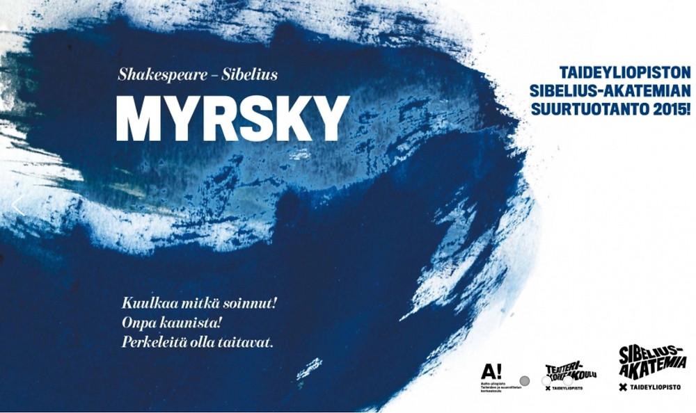 Taideyliopiston Sibelius-Akatemian suurtuotanto Myrsky.