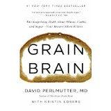 Grain Brain from a neurologist point of view.