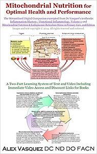 Vasquez's teaches us the basics, the mitochondria medicine book.