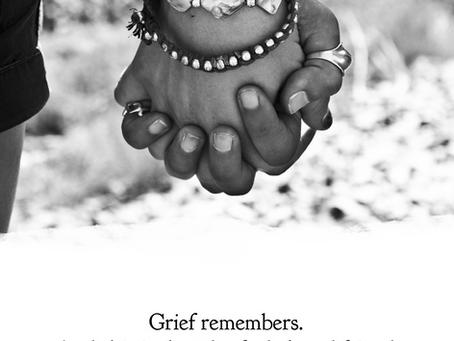 My beloved friend, Grief