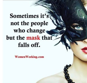 Let your mask fall