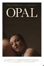 Opal (Short, 2020)