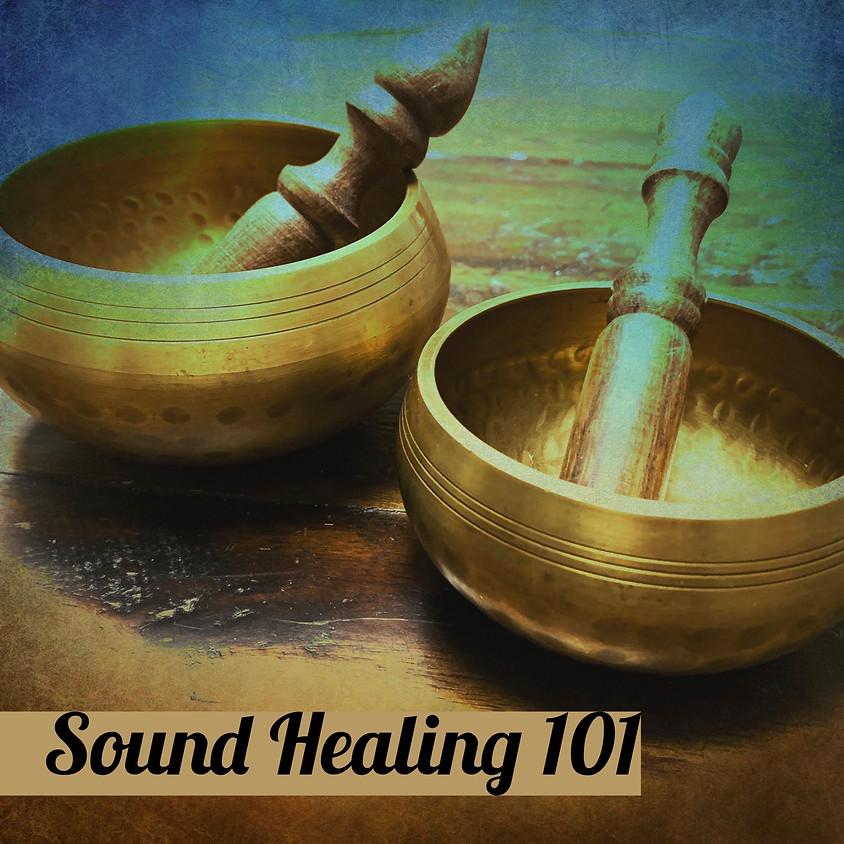 Sound healing 101
