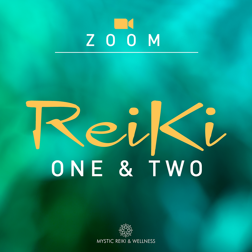 Reiki 1&2 Zoom Class