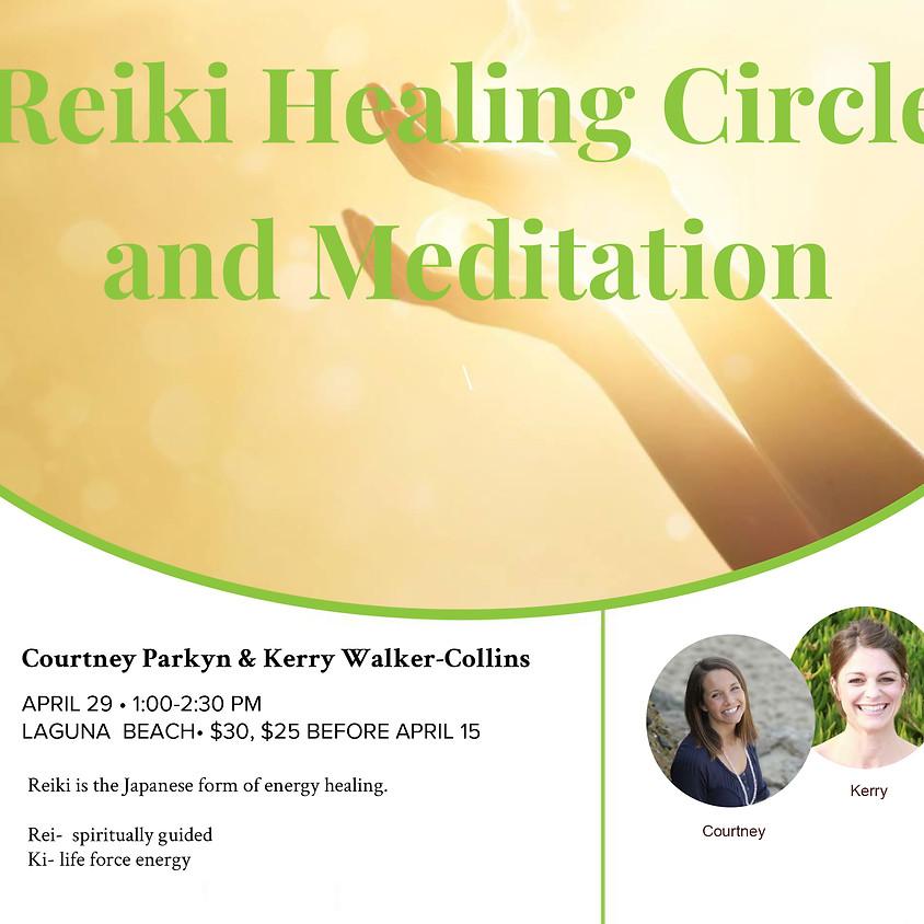 Reiki Healing Circle and Meditation