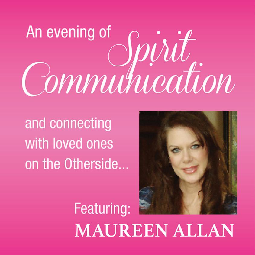 An Evening of Spirit Communication with Maureen Allan