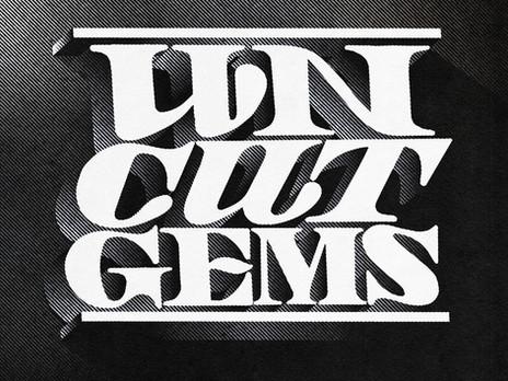 Uncut Gems by Keith Vlahakis