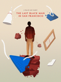 Last Black Man in San Francisco by Amanda Penley