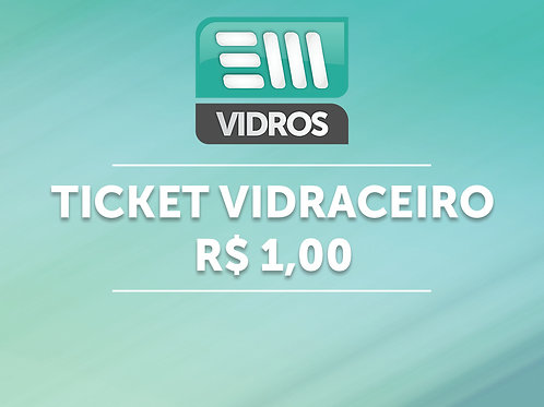TICKET VIDRACEIRO -R$ 1,00
