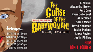The Curse of the Babywoman at NYC Fringe!