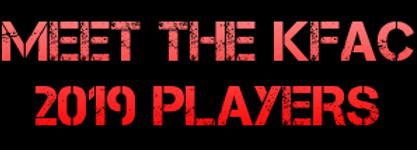 KFAC 2019 Meet the Players.png