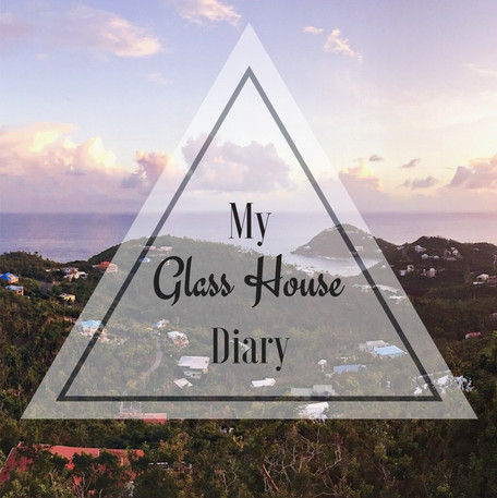 My Glass House Diary