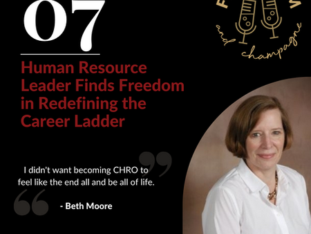 Human Resource Leader Finds Freedom in Redefining the Career Ladder