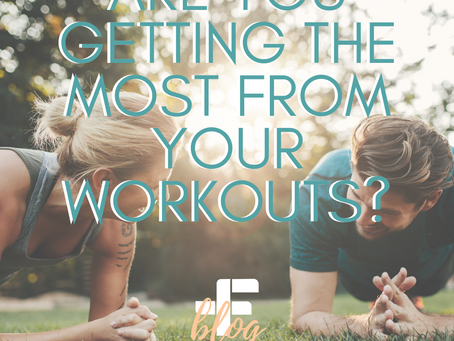 Are You Getting the Most from Your Workouts?