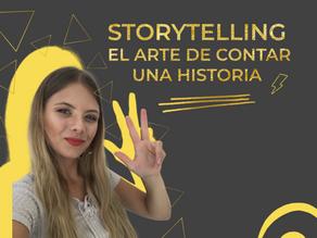 Storytelling: El arte de contar una historia