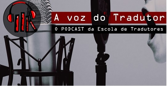 Podcast A voz do tradutor