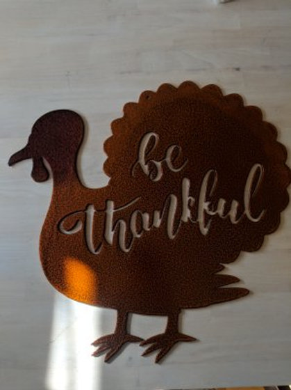 """be thankful"" Turkey"