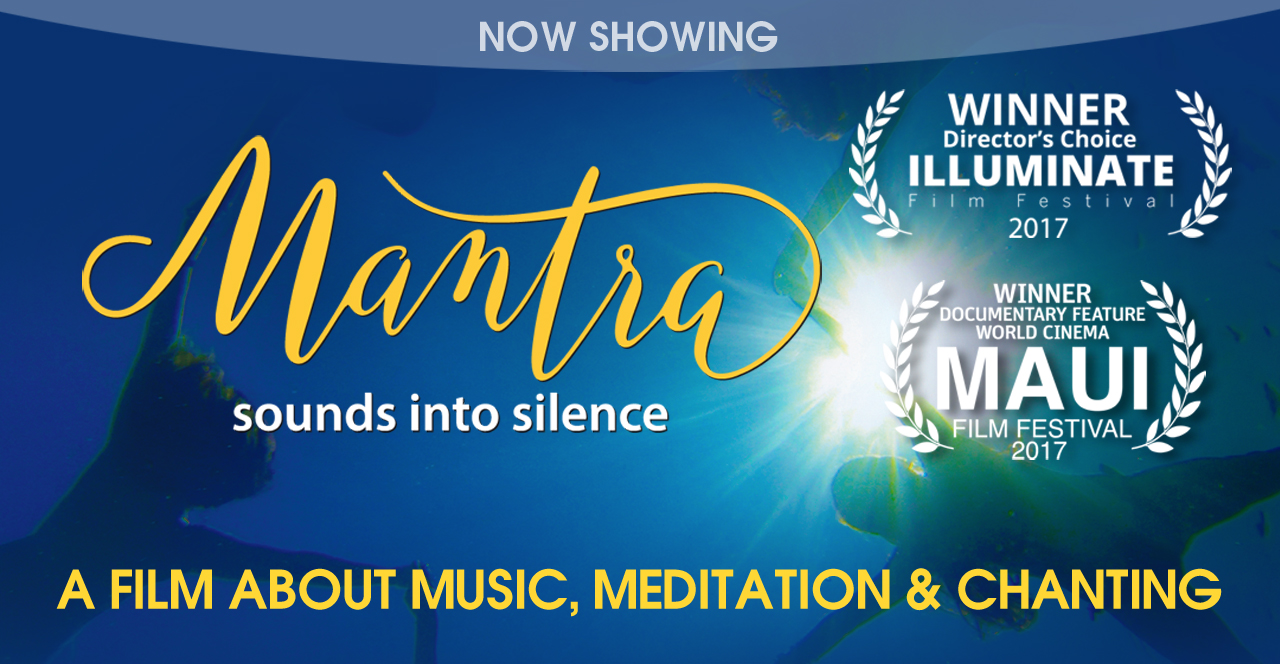 Home | Movie | Mantra - Sounds into Silence
