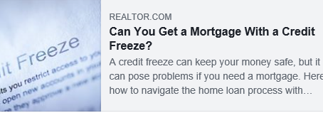 Wondering how freezing your credit score affects applying for a mortgage?  Check out this article!