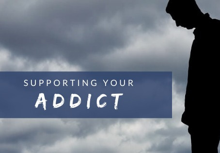 Supporting Your Addict
