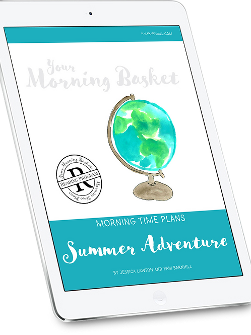 Summer Adventure Morning Time Plans