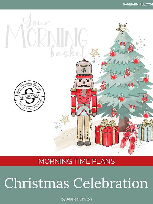 Christmas Celebration 2020 Morning Time Plans