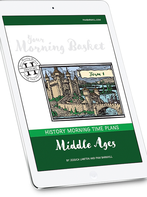 Middle Ages Term 1 Morning Time Plans