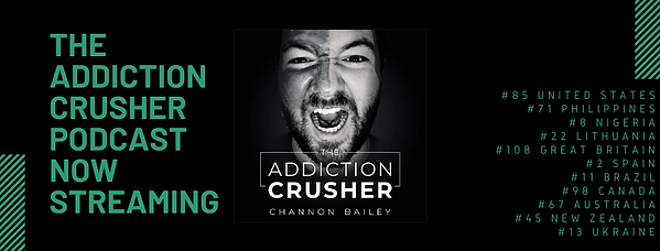 addiction crusher podcast channon bailey