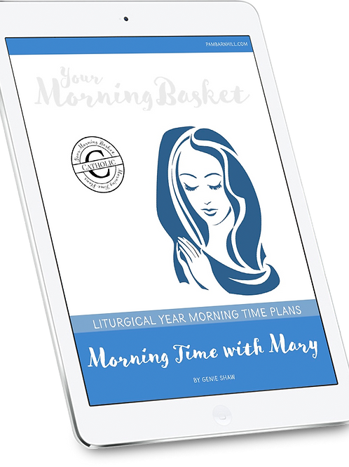 Morning Time with Mary Morning Time Plans