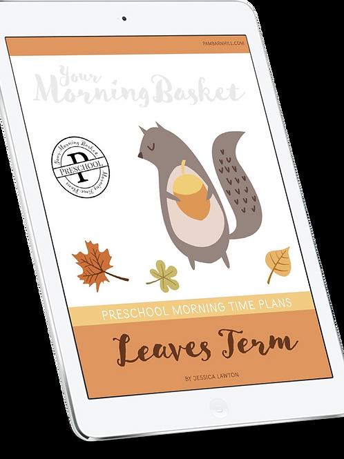 Leaves Term: Preschool Morning Time Plans