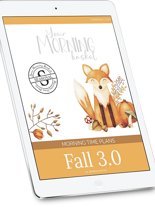Fall 3.0 Morning Time Plans
