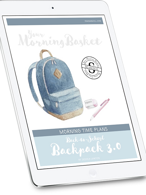 Back-to-School Backpack 3.0 Morning Time Plans