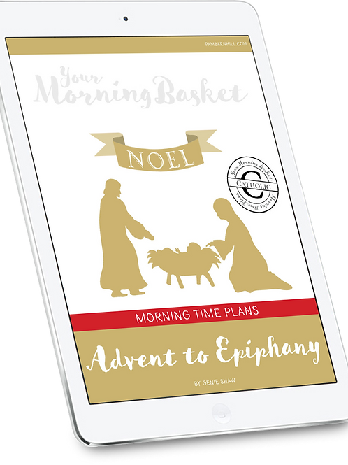 Advent to Epiphany Morning Time Plans