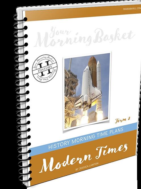 Modern Times Term 2 Morning Time Plans