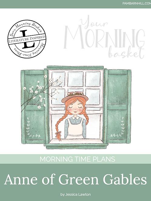 Anne Of Green Gables Morning Time Plans