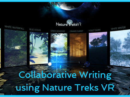 Collaborative Writing using Nature Treks VR