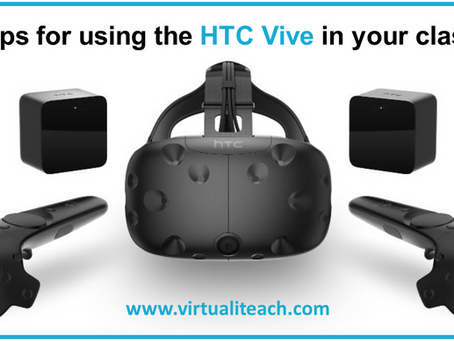 Top 5 tips for using the HTC Vive in your classroom