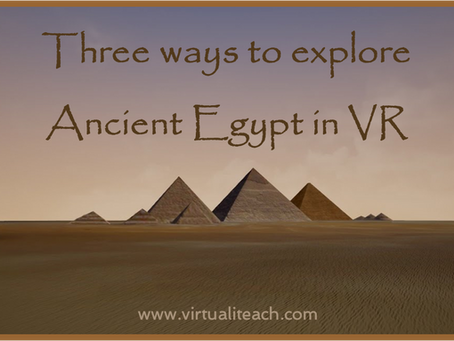 Three ways to explore Ancient Egypt in VR