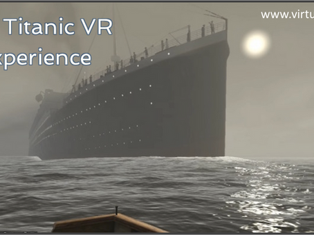 The Titanic VR Experience