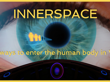 Innerspace: 5 ways to enter the human body in VR