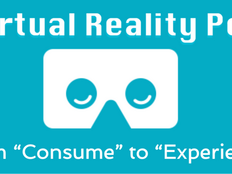 """VR - from """"Consume"""" to """"Experience"""""""