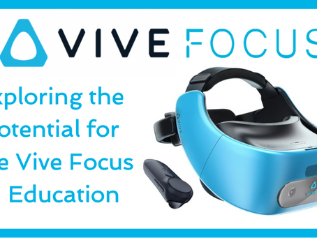 The Vive Focus in Education
