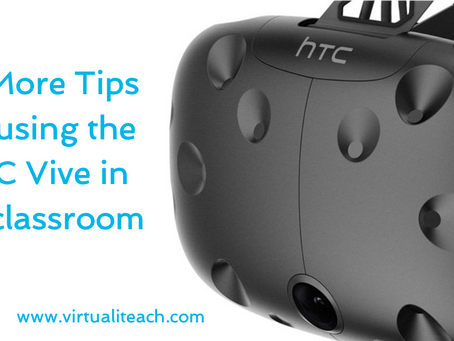 10 More Tips for using the HTC Vive