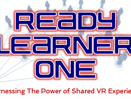 Ready Learner One - shared VR experiences