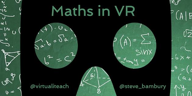 Exploring Mathematics in VR